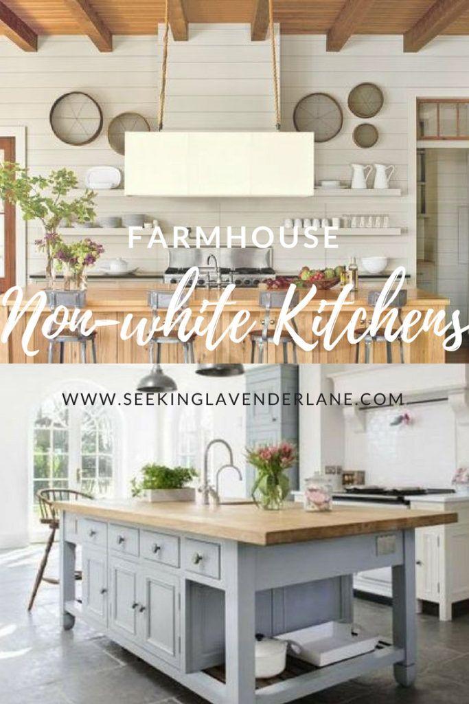 Non White Farmhouse Kitchens Seeking Lavender Lane White Farmhouse Kitchens Rustic Kitchen Design New Kitchen Cabinets