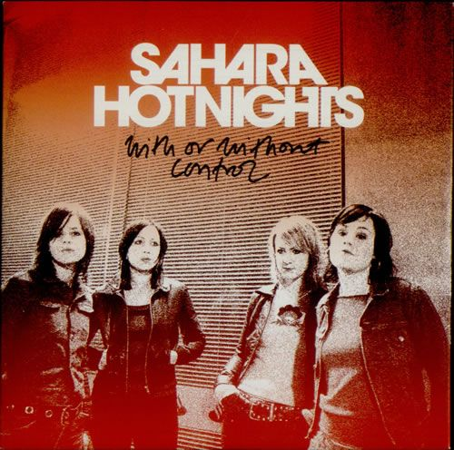 Sahara Hotnights - With Or Without Control