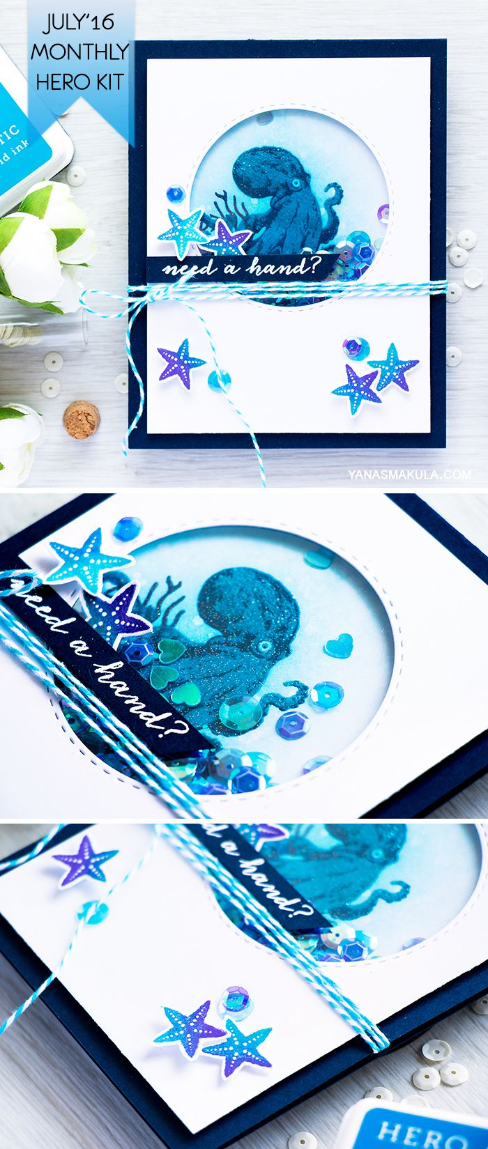 Who would have thought there would be a Color Layering Octopus? Create an underwater shaker Need A Hand card scene with an octopus image with the help of Hero Arts July'16 My Monthly Hero Kit. To see the kit content including new OMBRE ink pads, visit http://www.yanasmakula.com/?p=54149