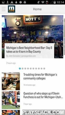 MLive.com  Android App - playslack.com , Get the latest Michigan news, weather, sports, jobs and entertainment info on your Android device with eight leading newspapers across the state.The MLive.com app is produced in alliance with BoothMichigan, The Bay City Times, The Flint Journal, The Grand Rapids Press, Jackson Citizen Patriot, Kalamazoo Gazette, Muskegon Chronicle and The Saginaw News.Download the MLive.com app today!