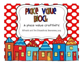 Place Value Block {a math craftivity}. A great math visual! Easily differentiated!