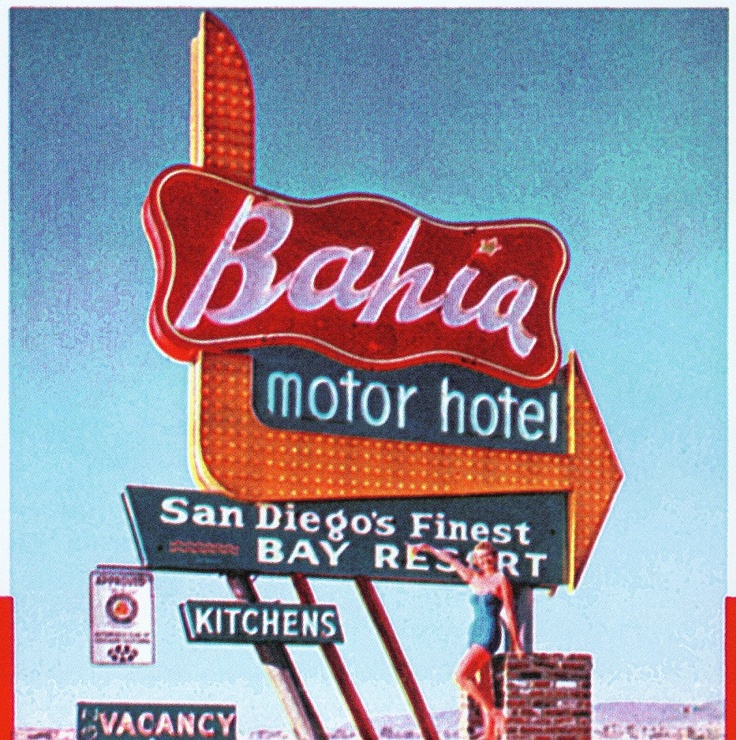 The Bahia Resort sign from the 70s!  How cool!  Pinned by Cafe Mono in Mission Beach, San Diego, CA