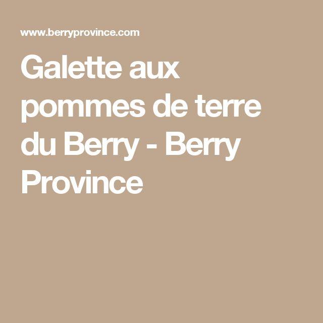 Galette aux pommes de terre du Berry - Berry Province
