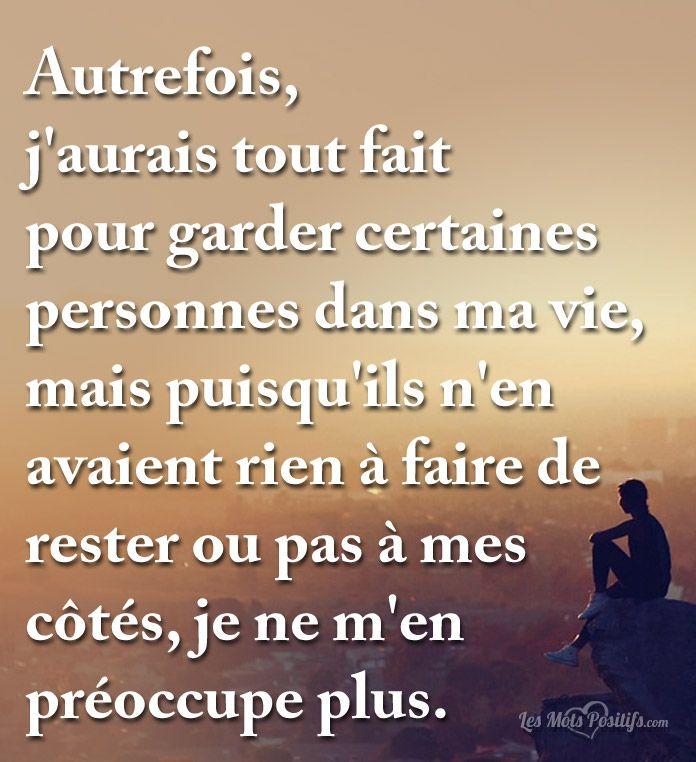 Garder Certaines Personnes Dans Ma Vie Citation Francais