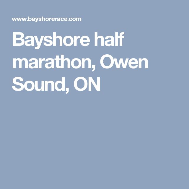 Bayshore half marathon, Owen Sound, ON