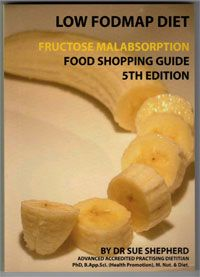 Low FODMAP Diet Food Shopping Guide by Sue Shepherd. For people with IBS and Fructose Malabsorption
