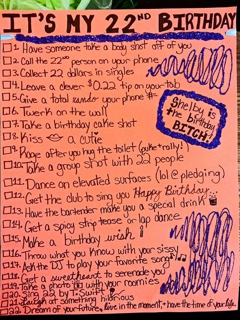 22nd birthday checklist for my baby! Wear it out to the bar and check everything off ad you do it. So fun.