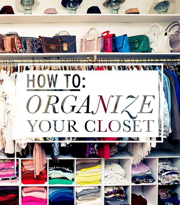 DIY: Organize Your Closet - the experts give their tips, but first you have to get rid of what you don't use! You can do this!!!
