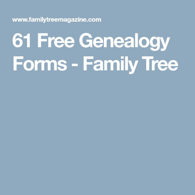 61 Free Genealogy Forms - Family Tree
