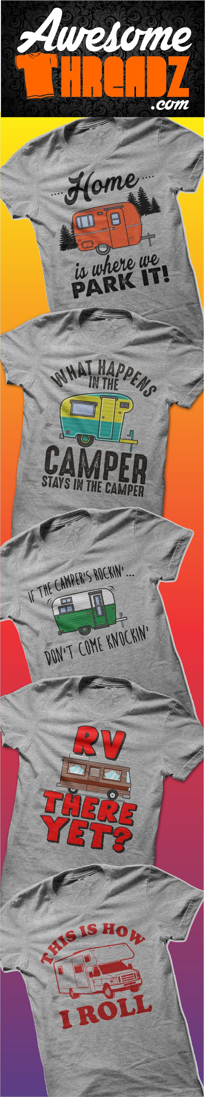 See All Of Our Camping Shirts At Awesome Threadz
