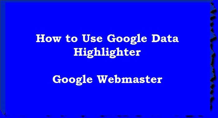As the name suggest Data Highlighter is a Google webmaster tool tell google about the structured data pattern in your site. You can tag the data fields on your site with a mouse very easily. This help Google to understand about your data and site very well.