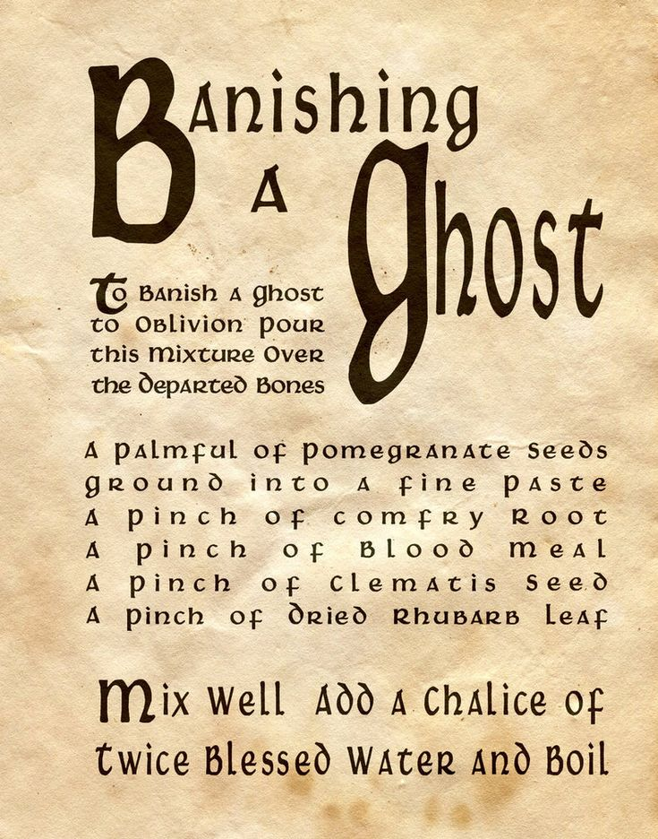 Banishing A Ghost   http://witchesofthecraft.com/2016/01/22/banishing-a-ghost-spell-printable-page/