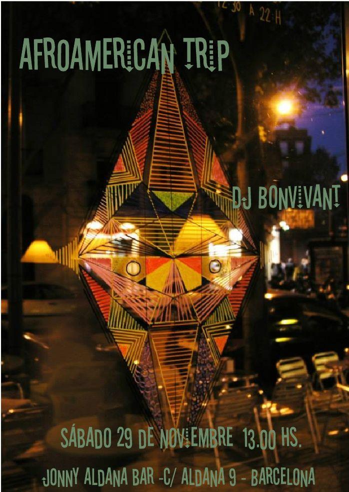 AfroAmericanTrip @Jonny Aldana Barcelona by DJ Bonvivant