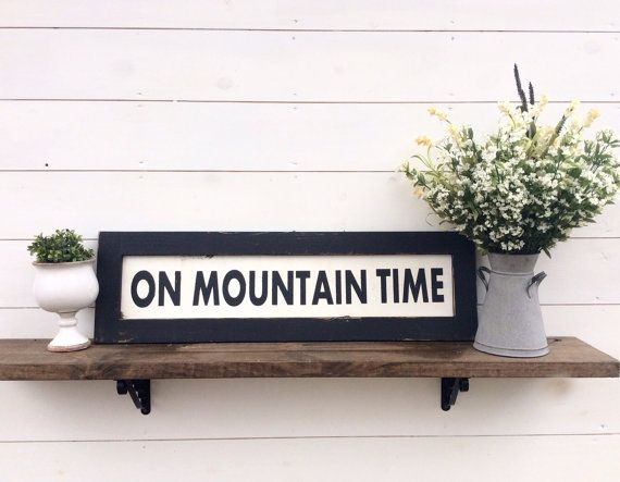 On Mountain Time Wood Sign Sking Sign Ski Sign Mountain Sign  This sign is 11 x 38 with its frame which is 2 1/4wide & painted black and distressed   It has black lettering with white background  CUSTOM COLORS AVAILABLE It comes with a sawtooth hanger attached for easy hanging  Each sign is rustic handpainted & distressed so there will be imperfections & no 2 will be identical