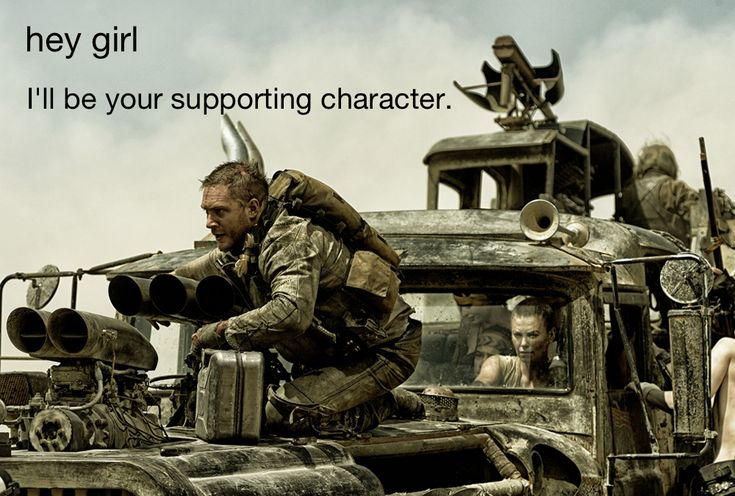 hey girl: I'll be your supporting character.#madmax #furiosa #Imperatorfuriosa