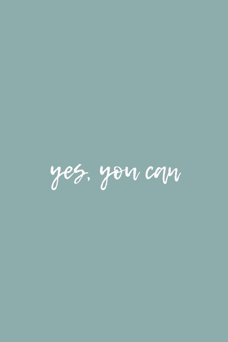 Yes You Can Free Lockscreen And Wallpaper Download Quotes Lifequotes Freedownload Encouragement