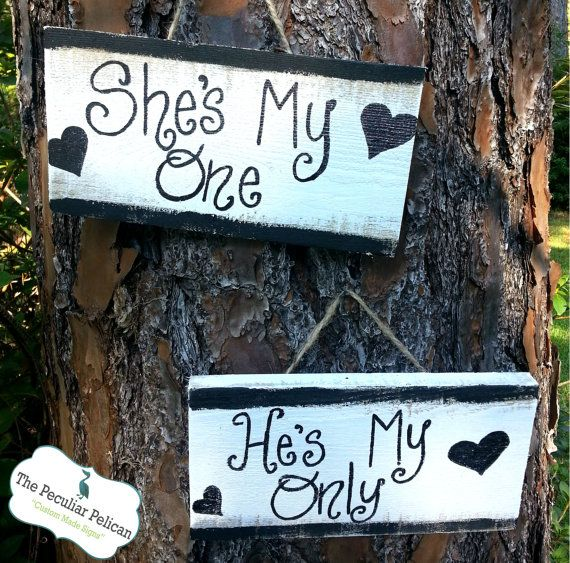 She's My One He's My Only Signs  ENGAGEMENT by ThePeculiarPelican, $19.50