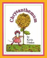 """Chrysanthemum"" by Kevin Henkes. Suitable for preschool/ kinder age group, explores individuality & teasing. It's also been made into a sweet little animation too."