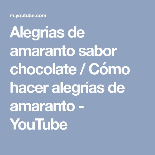 Alegrias de amaranto sabor chocolate / Cómo hacer alegrias de amaranto - YouTube