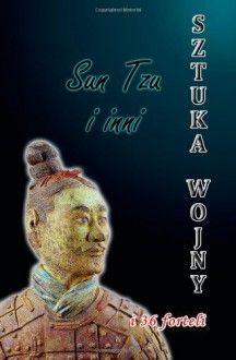 Sztuka wojny i 36 forteli - Sun Tzu, Sun Bin