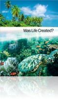 'WAS LIFE CREATED?' - 'Was our planet designed for life? - What can we learn from the designs evident in nature? - Is the teaching of evolution based solidly on fact? - Has science disproved the Bible's account of creation? - Why does it matter what you believe?' For the answers to these questions, download your personal copy of this 32 page brochure to read in PDF.