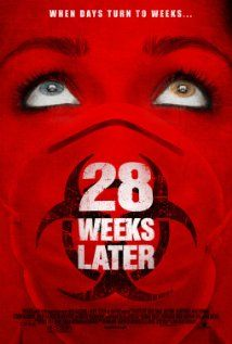 28 Weeks Later (2007), Fox Atomic, DNA Films, and UK Film Council with Jeremy Renner, Rose Byrne, and Robert Carlyle. Not as good as 28 Days Later.