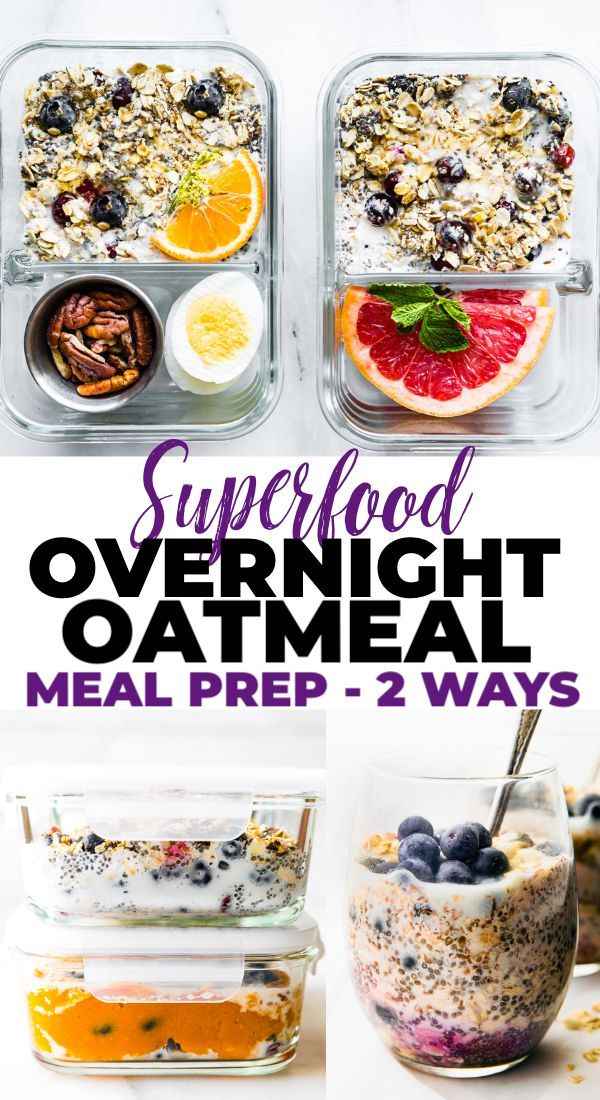 Superfood Overnight Oatmeal Is A Healthy Meal Prep Breakfast Idea This Vegan And Gluten Free B Overnight Oatmeal Healthy Breakfast Meal Prep Healthy Meal Prep