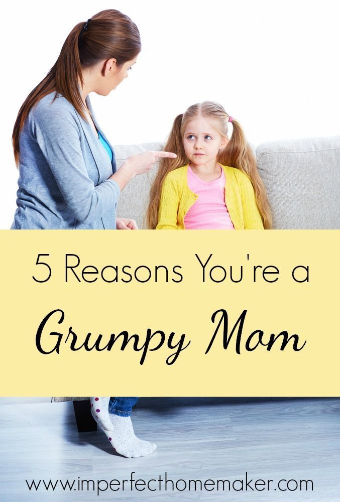 Oh my gosh, this was me all week! 5 Reasons You're a Grumpy Mom (And what to do about them!) from @mbream