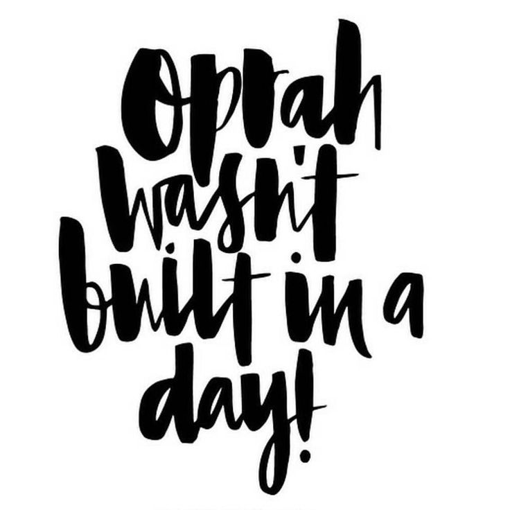Love this qoute its making me happy Have patient & remember Oprah wasn't built in a day. Keep on striving & devolving towards your greatest good. Step by step towards living your life purpose