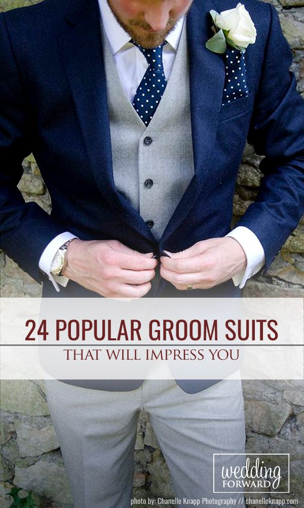 24 The Most Popular Groom Suits ❤ The choice of groom suits becomes one of the most important events. The perfect suit well fits a groom and suits him, reflects his personality.. See more:   http://www.weddingforward.com/groom-suits/ #rustic #wedding