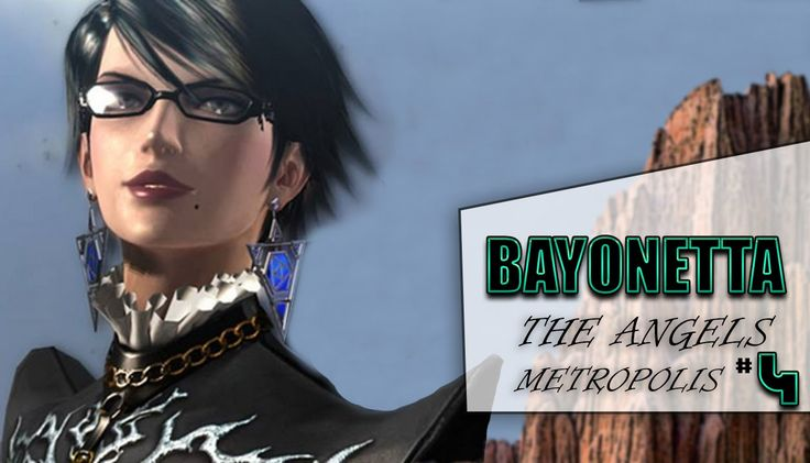 Bayonetta Eps#4 The Angels Metropolis|XBOX 360|Old Fashion Gamer|Gamepla...