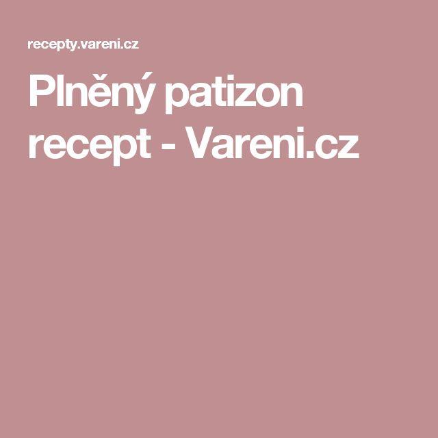 Plněný patizon recept - Vareni.cz