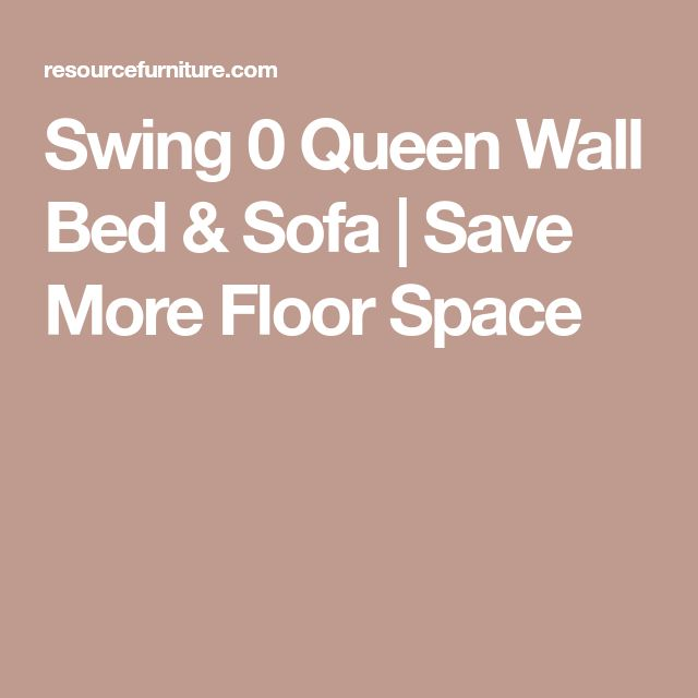Swing 0 Queen Wall Bed & Sofa   Save More Floor Space