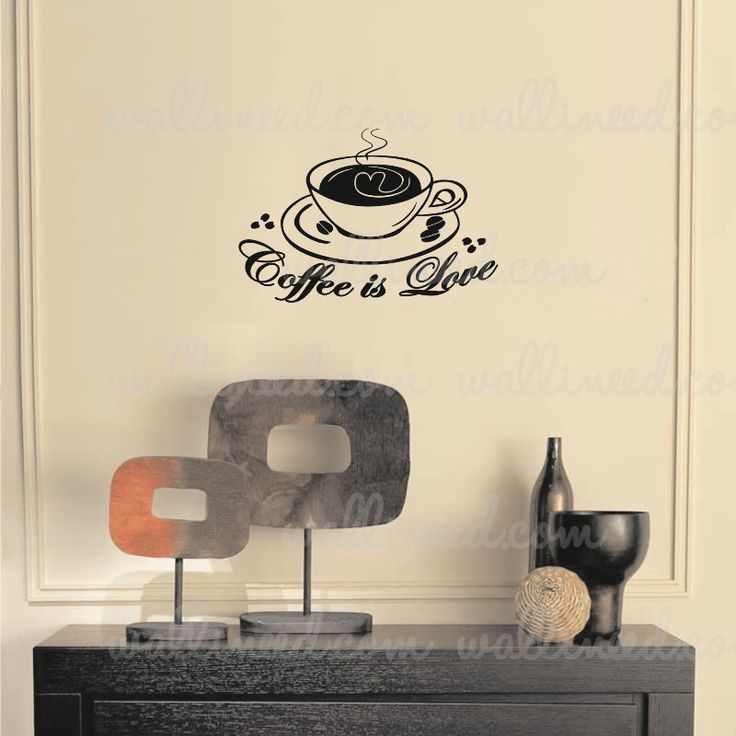 Coffee Is Love Coffee Cup Kitchen Sticker Kitchen Wall Decal Wall Sticker Vinyl Art