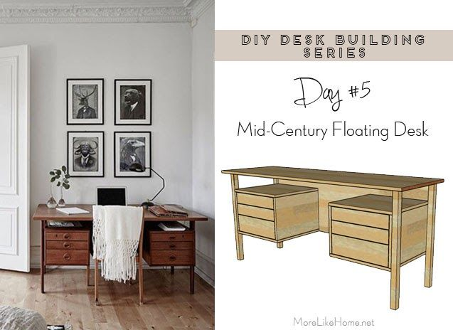 Diy Desk Series 5 Mid Century Inspired Floating Desk In 2020 Diy Desk Floating Desk Desk With Drawers