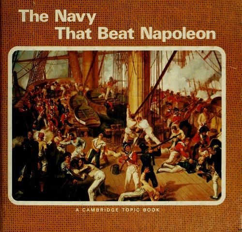 The navy that beat Napoleon by W. D. Brownlee