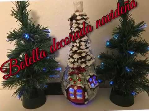 Videos Youtube Manualidades Navidenas.Manualidades Navidenas Botella Navidenas Decorada