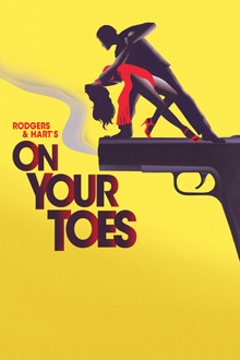 On Your Toes by Rodgers and Hart at Encores in NYC, May 8-12, 2013
