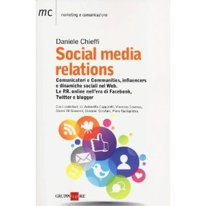 Social media relations: Amazon.it: Daniele Chieffi: Libri