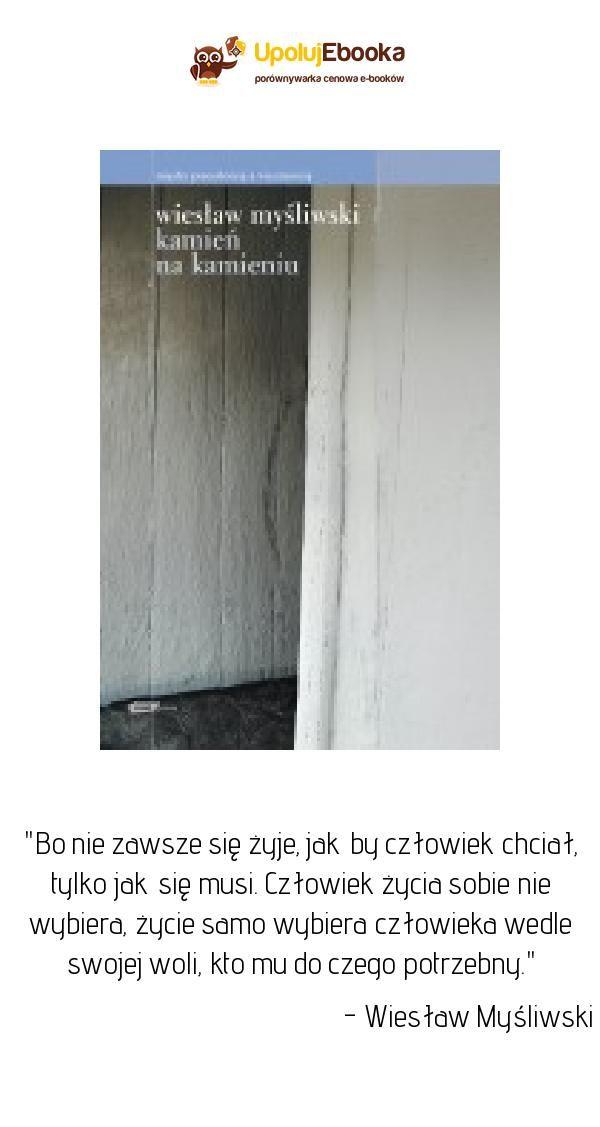 Kamień Na Kamieniu Wiesław Myśliwski Ebook Książka