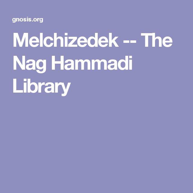 Melchizedek -- The Nag Hammadi Library
