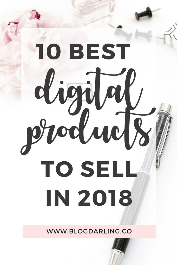 10 Best Digital Products To Sell In 2019 Make Money Online How
