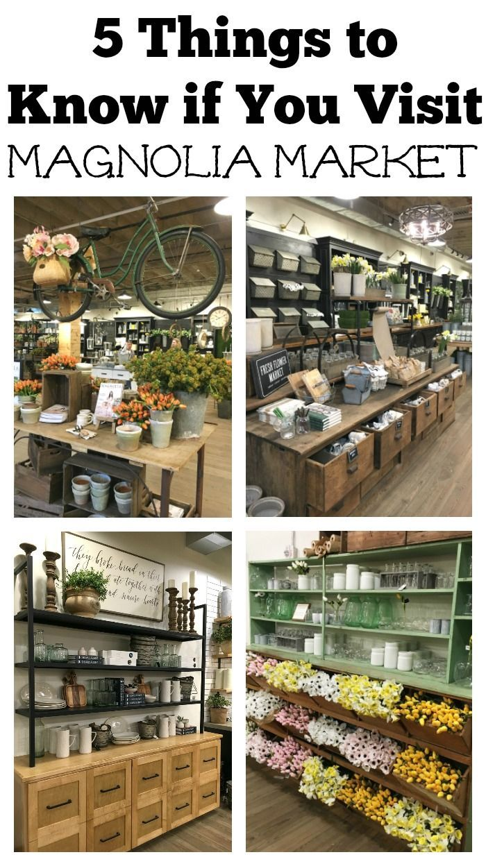 5 Things to Know if You Visit Magnolia Market