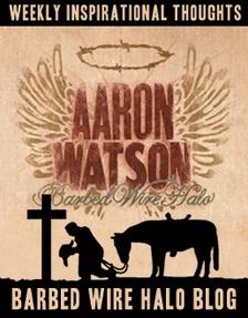 AARON WATSON - BARBED WIRE HALO LYRICS