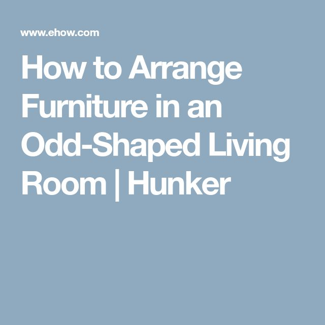 How To Arrange Furniture In An Odd-Shaped Living Room