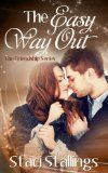 Free Kindle Book -   The Easy Way Out: A Contemporary Christian Romance Novel (The Friendship Series, Book 2)