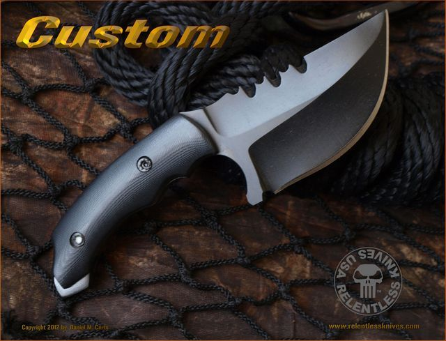 They will make you a very well made and reliable custom blade, cash estimate $400 - $1500