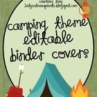 Use these binder covers to personalize your own binders or your student binders!  A must have for any camping themed classroom!...