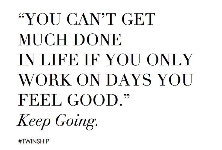 you better work! #twinship #work #focus #staythecourse