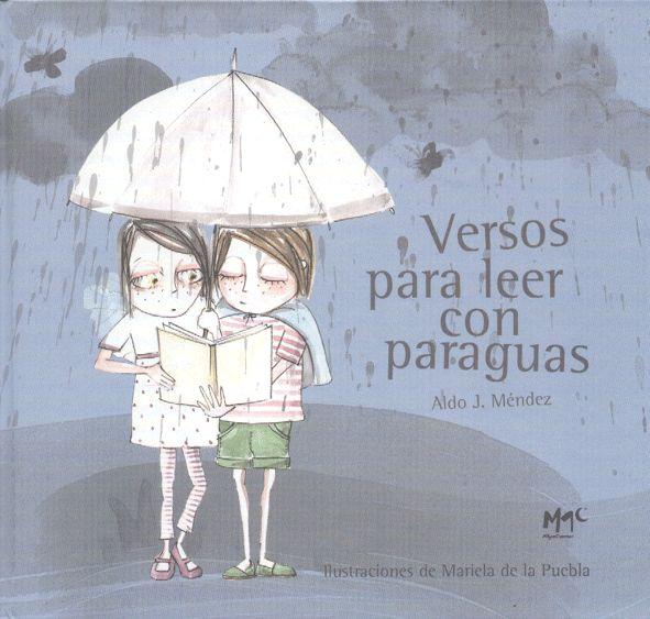 Versos para leer con paraguas. Aldo Javier Méndez   Biblioabrazo